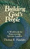 img - for Building God's People: A Workbook for Empowering Servant Leaders book / textbook / text book