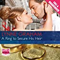 A Ring to Secure His Heir Audiobook by Lynne Graham Narrated by Rachel Michaels
