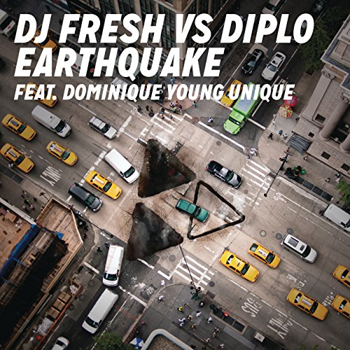Earthquake (DJ Fresh vs. Diplo) (Explicit Edit) [Explicit]