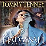Hadassah: One Night with the King | Tommy Tenney,Mark Andrew Olsen