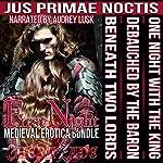 First Night: Medieval Erotica Bundle: Jus Primae Noctis | Chera Zade