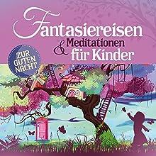 Fantasiereisen und Meditationen für Kinder Hörbuch von Yasemin Kehali, Susanne Keller-Pretorias Gesprochen von: Simon Jäger