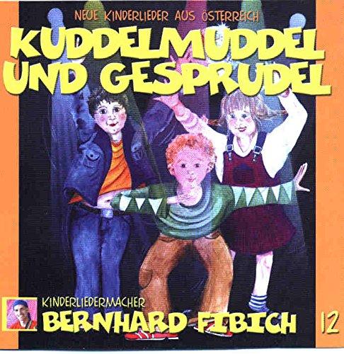 Kuddelmuddel und Gesprudel - Live!: Neue Kinderlieder aus Österreich. Kuddelmuddel Live.