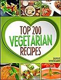Vegetarian Recipes - Top 200 Vegetarian Recipes Cookbook