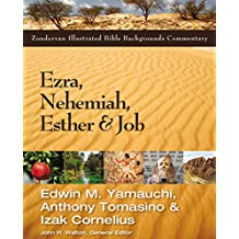 Ezra, Nehemiah, Esther, and Job (Zondervan Illustrated Bible Backgrounds Commentary)