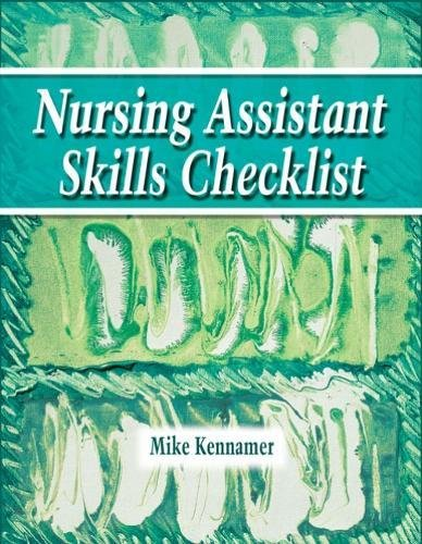 Nursing Assistant Skills Checklist by Brand: Cengage Learning