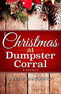 Christmas At Dumpster Corral by Irene Onorato ebook deal