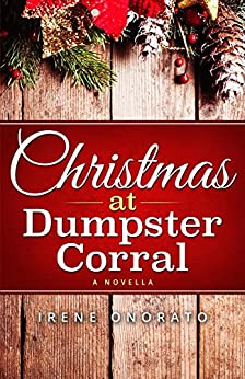 Christmas at Dumpster Corral by [Onorato, Irene]