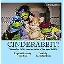 Cinderabbit TV Cast Album
