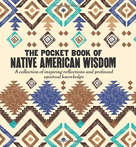 Download The Pocket Book of Native American Wisdom pdf