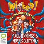 Wicked! Series  | Morris Gleitzman,Paul Jennings