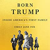#3: Born Trump: Inside America's First Family