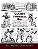 Classic Football Art, The Lost Century of Sports Collection, 1477401423