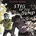 Stig of the Dump Audiobook by Clive King Narrated by Martin Jarvis