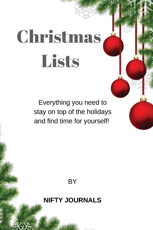 Christmas Lists.Christmas Lists Nifty Journals 9781729604878 Amazon Com