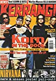 Kerrang! #708 July 18 1998 UK Magazine KORN IN THE DOCK Ozzfest Flakes Face the Fans NIRVANA: RARE & UNSEEN POSTER PULL-OUT