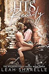His Beauty: The Wounded Souls Book Three (Volume 3) Paperback