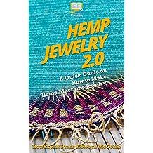 Hemp Jewelry 2.0: A Quick Guide on How to Make Hemp Macrame Jewelry
