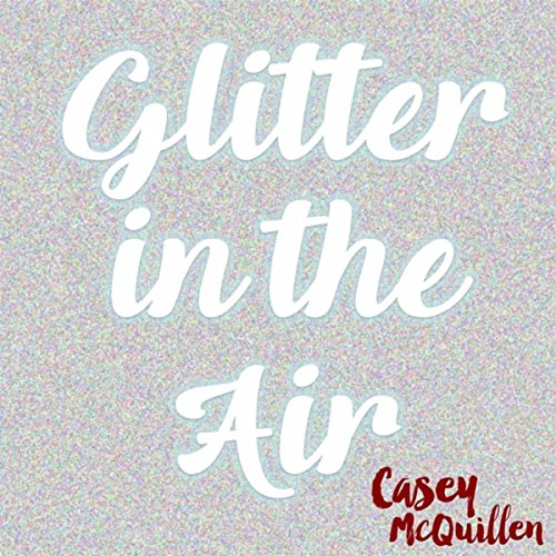 Glitter in the Air (Acoustic) ()