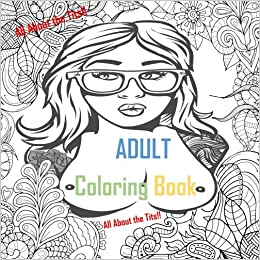 adult coloring book all about the tits nude coloring naked boobs mandalas stress relief - Nude Coloring Book