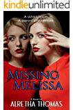 Missing Melissa