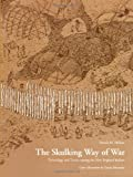 The Skulking Way of War, Patrick M. Malone, 1568331657