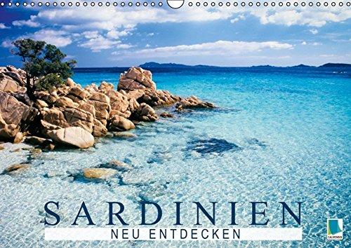 Sardinien neu entdecken (Wandkalender 2015 DIN A3 quer): Sardinien: Sonne, Strand und Wellen im Mittelmeer (Monatskalender, 14 Seiten) (CALVENDO Orte)