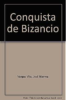Conquista de Bizancio, La (Spanish Edition)