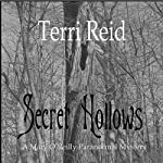 Secret Hollows: Mary O'Reilly Paranormal Mystery, Book Seven | Terri Reid