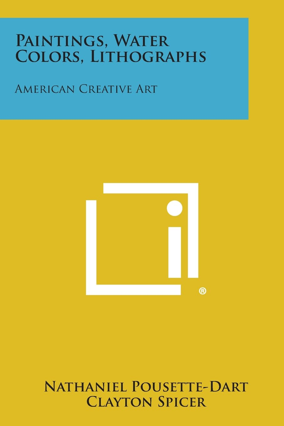 Download Paintings, Water Colors, Lithographs: American Creative Art ebook