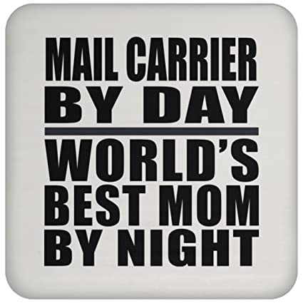 Mom Gift Idea Mail Carrier By Day Worlds Best Night
