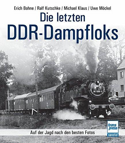 Die letzten DDR-Dampfloks: Kohle, Ruß und heißes Öl