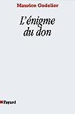 L'Enigme du don (Essais)