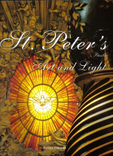 St. Peter's Basilica (Art and Light) (The Basilica Of St Peter In Vatican City)