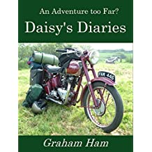 An Adventure too far: Daisy's Diaries