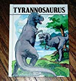 img - for Tyrannosaurus : Dinosaurs Series book / textbook / text book