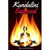 Kundalini Exposed: Disclosing the Cosmic Mystery of Kundalini. the Ultimate Guide to Kundalini Yoga, Kundalini Awakening, Rising, and Reposing on Its Hidden Throne.: Volume 3