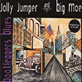 Bootleggers Blues by Jolly Jumper & Big Mo (2001-10-01)