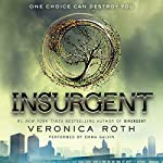 Insurgent : Divergent, Book 2 | Veronica Roth