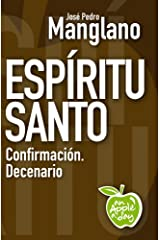 Espíritu Santo: Confirmación. Decenario (an Apple a day nº 14) Edición Kindle