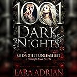 Midnight Unleashed: A Midnight Breed Novella - 1001 Dark Nights | Lara Adrian