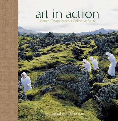 Download Art in Action: Nature, Creativity, and Our Collective Future pdf epub