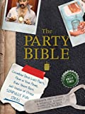 The Party Bible: The Good Book for Great Times