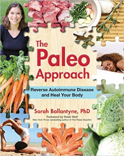 Amazon com: The Paleo Approach: Reverse Autoimmune Disease