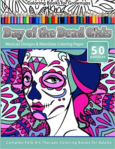 Amazon.com: Coloring Books for Grownups Day of the Dead Girls ...