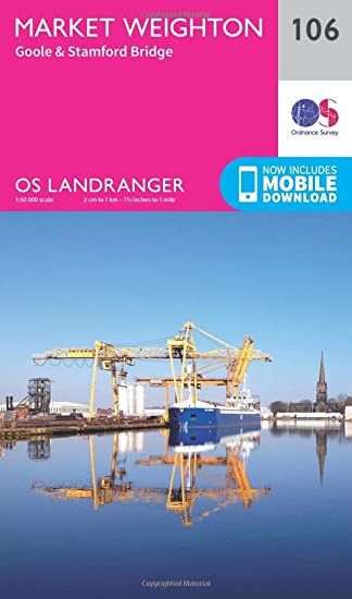 Landranger 106 Market Weighton, Goole & Stamford Bridge OS