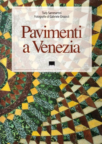 / The Floors of Venice (English and Italian Edition) (Renaissance Tile)