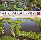 A Broads Eye View 2: v. 2