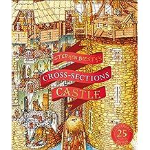 Stephen Biesty's Cross-Sections Castle (Stephen Biesty Cross Sections)