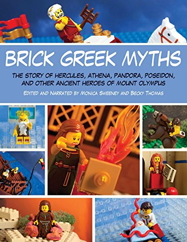- Brick Greek Myths: The Stories of Heracles, Athena, Pandora, Poseidon, and Other Ancient Heroes of Mount Olympus